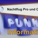 Nachtflug Pro und Contra I Punkt