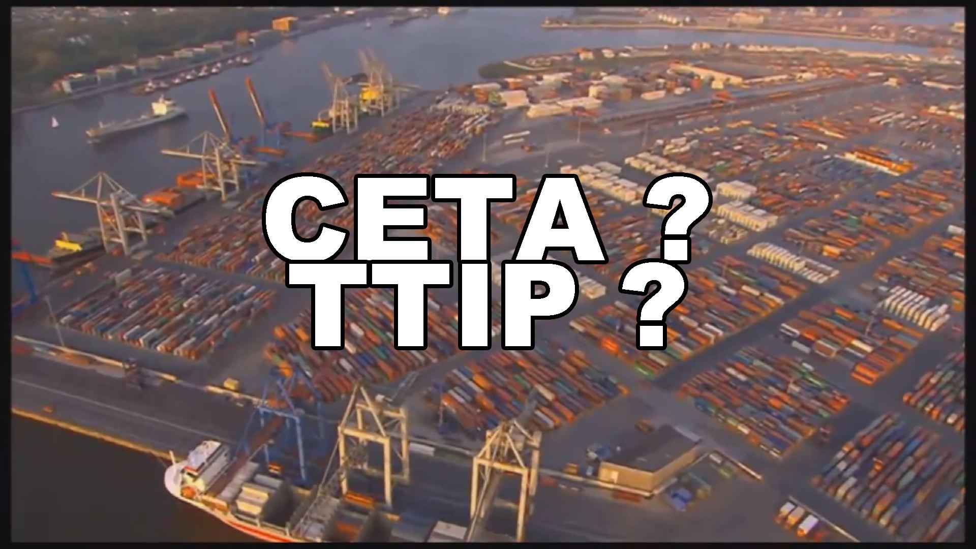 Ceta? TTIP?