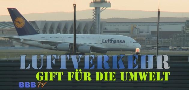 Flugverkehr - Gift für die Umwelt