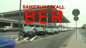 Sanierungsfall BER