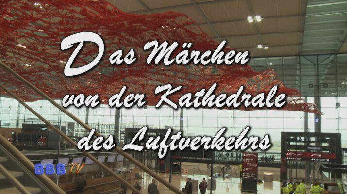 Das Märchen von der kathedrale des Luftverkehrs