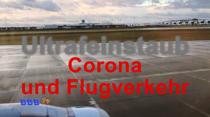 UFP Corona und Flugverkehr - BBBtv 27.03.21